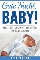 Lisa Franck: Gute Nacht, Baby! 1