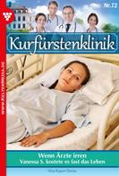 Nina Kayser-Darius: Kurfürstenklinik 72 – Arztroman
