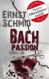 Bachpassion: Thriller