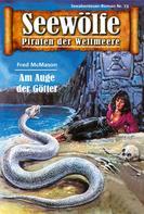Fred McMason: Seewölfe - Piraten der Weltmeere 73 ★★★★