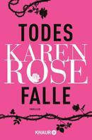 Karen Rose: Todesfalle ★★★★
