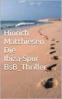 Hinrich Matthiesen: Die Ibiza-Spur ★★★★