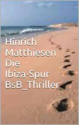 Die Ibiza-Spur