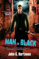 John G. Hartness: Man in Black