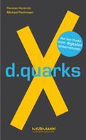 Carsten Hentrich: d.quarksX