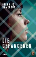 Debra Jo Immergut: Die Gefangenen ★★★