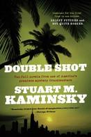 Stuart M. Kaminsky: Double Shot