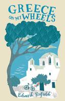 Edward Enfield: Greece On My Wheels