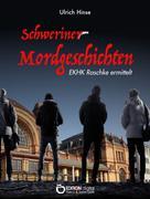 Ulrich Hinse: Schweriner Mordgeschichten ★★★