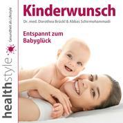 Kinderwunsch - Entspannt zum Babyglück