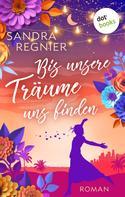Sandra Regnier: Hollywood Dreams - Schauspieler küssen anders ★★★★