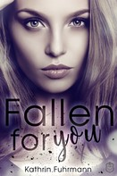 Kathrin Fuhrmann: Fallen for you ★★★