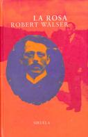 Robert Walser: La rosa