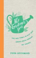 Pippa Greenwood: The Gardener's Year