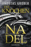Andreas Gruber: Die Knochennadel ★★★★