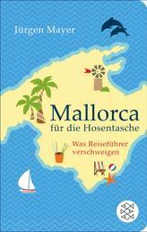 Mallorca für die Hosentasche - Was Reiseführer verschweigen