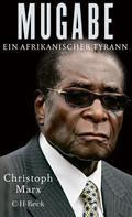 Christoph Marx: Mugabe ★★★★