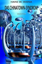 Das China-Syndrom: Science Fiction - Cassiopeiapress Spannung