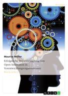 Maurice Müller: Erfolgreiche Implementierung von Open Innovation in Vorentwicklungsorganisationen