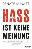 Renate Künast: Hass ist keine Meinung ★★★