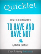 LeAnne Bagnall: Quicklet on Ernest Hemingway's To Have and Have Not