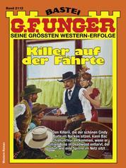 G. F. Unger 2112 - Western - Killer auf der Fährte