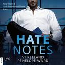 Penelope Ward: Hate Notes (Ungekürzt)