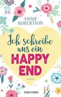 Annie Robertson: Ich schreibe uns ein Happy End ★★★★