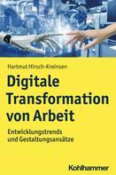 Hartmut Hirsch-Kreinsen: Digitale Transformation von Arbeit