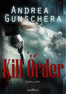 Andrea Gunschera: Kill Order ★★★★