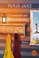 Tanja Janz: Friesenherzen und Winterzauber ★★★★