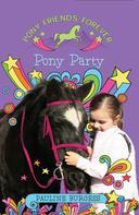 Pauline Burgess: Pony Party