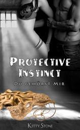 Protective Instinct - Du gehörst mir