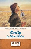 Lucy Maud Montgomery: Emily in Blair Water ★★★★
