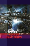 Mark Brandis: Mark Brandis - Kurier zum Mars ★★★★★