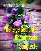 Andrea Grau: Zuckersüße Gedichte und romantische Songtexte Band 3