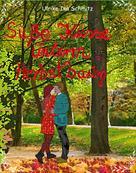 Ulrike Ina Schmitz: Süße Küsse unterm Herbstbaum