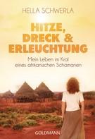 Hella Schwerla: Hitze, Dreck und Erleuchtung ★★★★