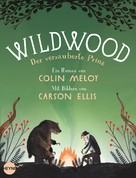 Colin Meloy: Wildwood 3: Der verzauberte Prinz ★★