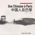 Fan Zhang: Une Chinoise à Paris