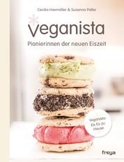 Veganista - Pionierinnen der neuen Eiszeit