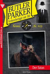 Butler Parker 109 – Kriminalroman - Der Satan