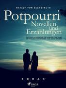 Nataly von Eschstruth: Potpourri