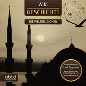 Wiki Geschichte - Die Weltreligionen