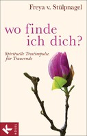 Freya v. Stülpnagel: Wo finde ich dich? ★★★★