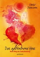 Ulrike Dietmann: Das gebrochene Herz ★★★★