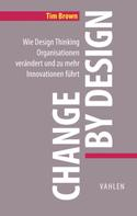 Tim Brown: Change by Design