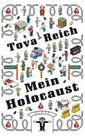 Tova Reich: Mein Holocaust