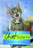 Martina Braun: Chat to your Cat