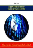 Olaf Fritz: Passwortsicherheit und Digitale Identität